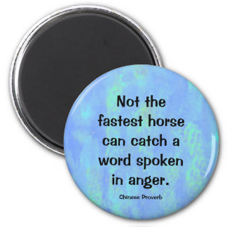 anger proverb 6 cm round magnet