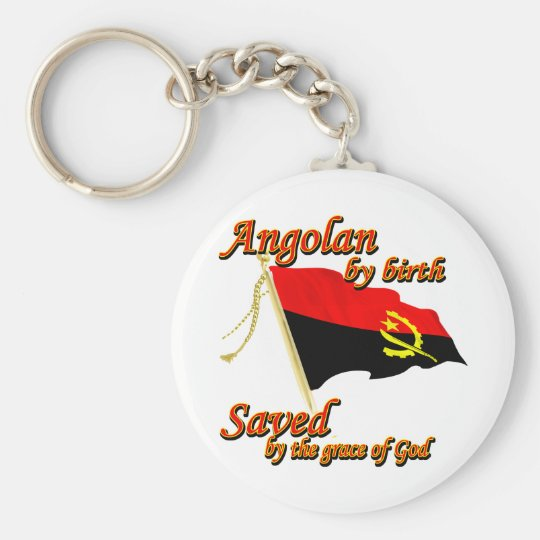 Angolan by birth saved by the grace of God Basic Round Button Key Ring