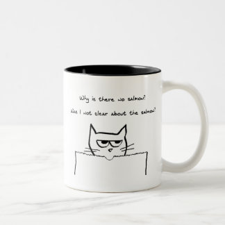 Angry Cat Demands Salmon - Funny Cat Mug