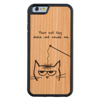 Angry Cat is not amused by your Cat Toy Carved® Cherry iPhone 6 Bumper