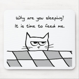 Angry Cat Wants You Out of Bed Mouse Mat