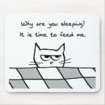 Angry Cat Wants You Out of Bed Mousemat