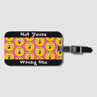 """Angry Emojis """"Not Yours, Wrong One"""" Luggage Tag"""