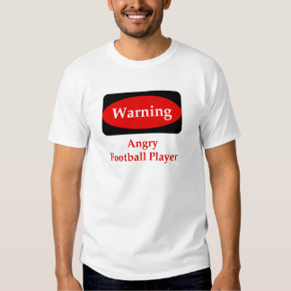 Angry Football Player T-Shirt