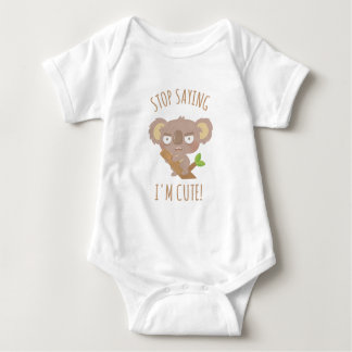 Angry Koala Bear Stop Saying I Am Cute Baby Tee