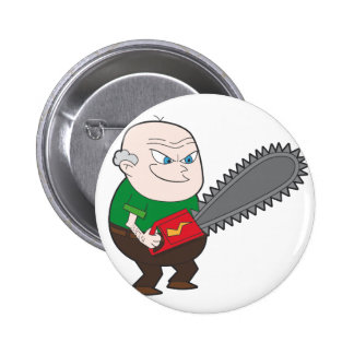 Angry man with chainsaw cartoon 6 cm round badge