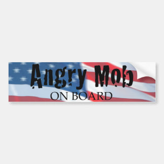 ANGRY MOB ON BOARD BUMPER STICKER