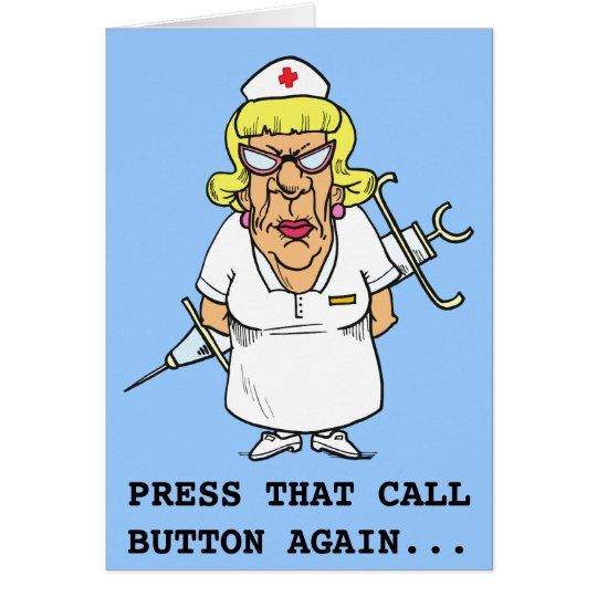 Angry nurse tired of patient pressing call button