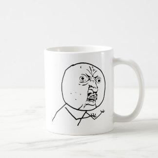Angry Y U No face Basic White Mug