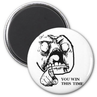 Angry You Win This Time Face 6 Cm Round Magnet
