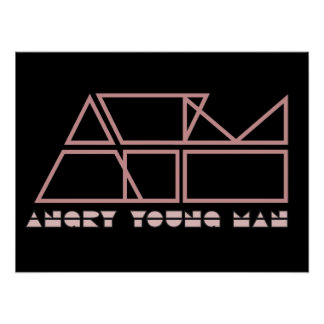 Angry Young Man BLACK Poster