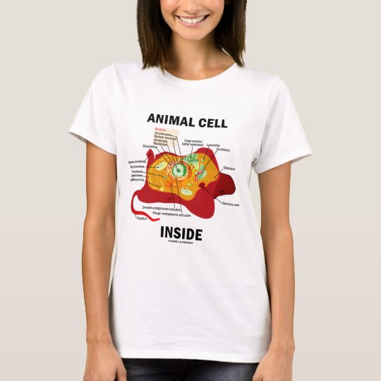 Animal Cell Inside (Eukaryote Cell Biology) T-Shirt