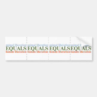 Animal Liberation Equals Human Liberation Car Bumper Sticker
