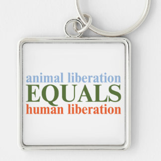 Animal Liberation Equals Human Liberation Silver-Colored Square Key Ring