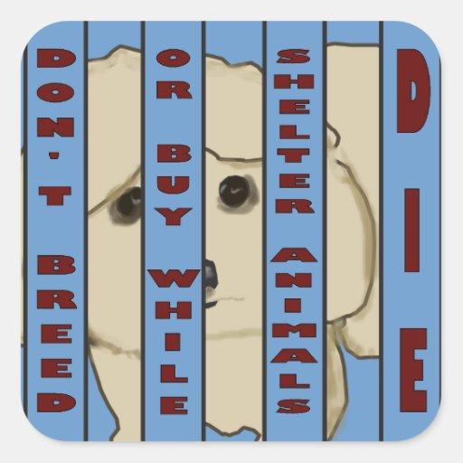 Animal Rescue Sad Shelter Dog Stickers
