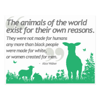 Animal Rights - Alice Walker quote design Postcard