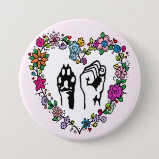 Animal rights button. 7.5 cm round badge