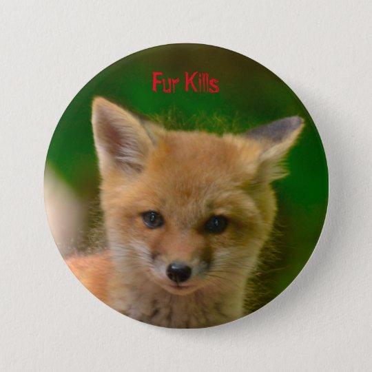 Animal Rights button, Fur Kills 7.5 Cm Round