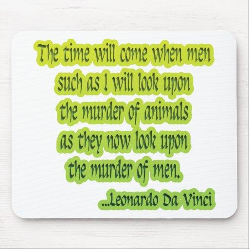 Animal Rights Leonardo Da Vinci Mouse Pad