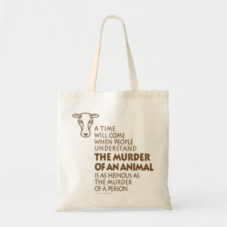 Animal Rights Quote Budget Tote Bag