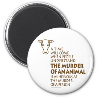 Animal Rights Quote Magnet