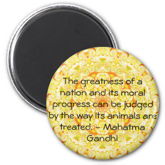 animal rights quote - Mahatma Gandhi 6 Cm Round Magnet