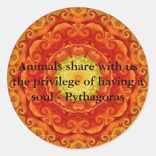 Animal rights vegan vegetarian quote Pythagora Classic Round Sticker