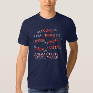 Animal Tests Don't Work T-shirt