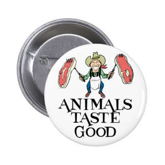 Animals Taste Good 6 Cm Round Badge