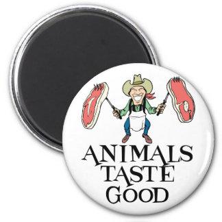 Animals Taste Good 6 Cm Round Magnet