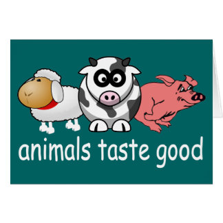 Animals Taste Good - Changeable Background Color Note Card