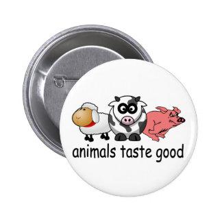 Animals Taste Good - Funny Meat Eaters Design 6 Cm Round Badge