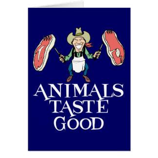 Animals Taste Good Greeting Card