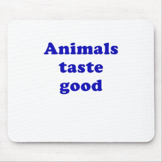 Animals Taste Good Mousepad
