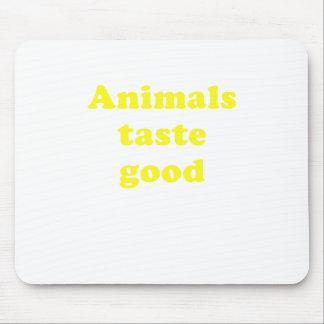 Animals Taste Good Mousepads