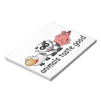 Animals Taste Good Notepads