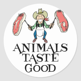 Animals Taste Good Round Sticker