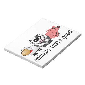 Animals Taste Good Scratch Pad