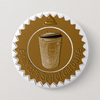AniMat Seal of Garbage (Large) 7.5 Cm Round Badge
