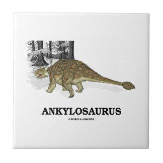 Ankylosaurus (Fused Lizard Dinosaur) Ceramic Tiles