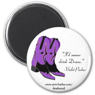 Ann Charles Deadwood Magnets Violet Parker Quotes