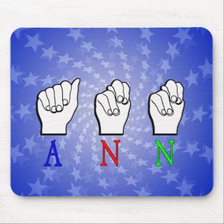ANN  FINGERSPELLED ASL SIGN NAME FEMALE MOUSE PADS
