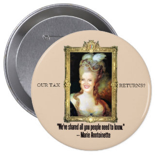Ann Romney as Marie Antoinette 10 Cm Round Badge