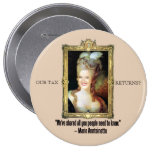 Ann Romney as Marie Antoinette Pinback Buttons