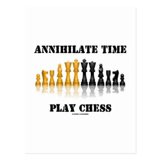 Annihilate Time Play Chess (Reflective Chess Set) Postcard