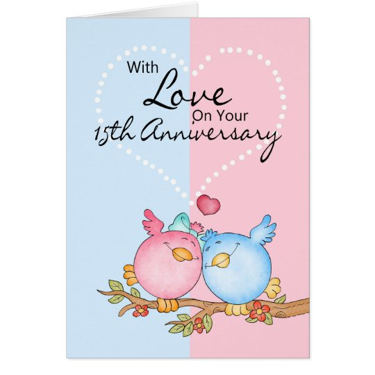 anniversary card - 15th anniversary love birds
