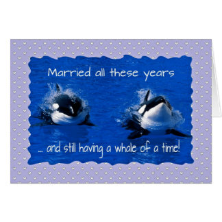 Anniversary greetings, having a whale of a time card