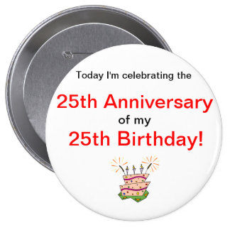 Anniversary of Birth 10 Cm Round Badge