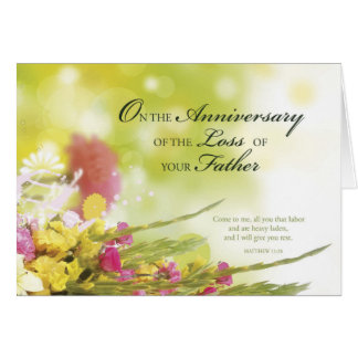 Anniversary of Loss of Father, Death, Flowers Card