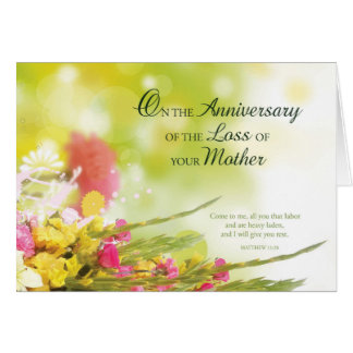 Anniversary of Loss of Mother, Death, Flowers Greeting Card